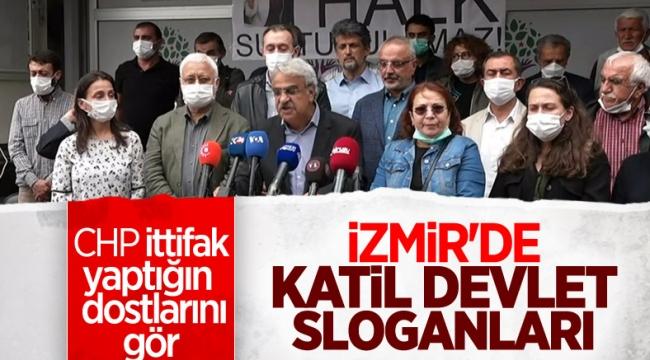 İzmir'deki olayın ardından HDP'lilerden 'Katil devlet' sloganı