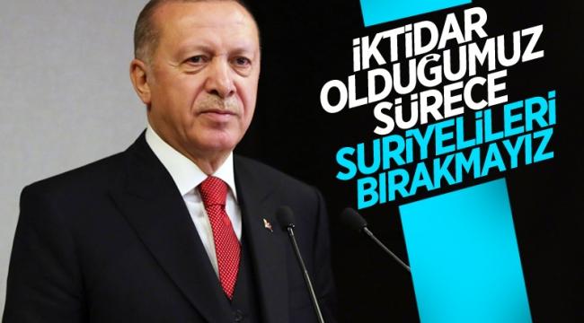 Cumhurbaşkanı Erdoğan: Suriyelileri katillerin kucağına atmayız