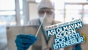 Aşı olmayan işçilere PCR testi zorunluluğu