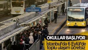 İstanbul'da 6 Eylül Pazartesi günü toplu ulaşım ücretsiz