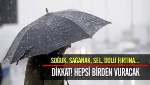 Soğuk, sağanak, sel, dolu! Meteoroloji'den hava durumu uyarısı