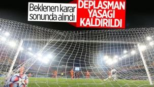 UEFA deplasman seyircisi yasağını kaldırdı
