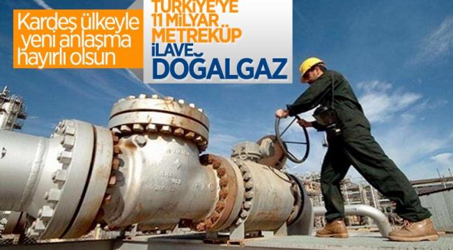 Azerbaycan ile 11 milyar metreküp ilave doğalgaz anlaşması yapıldı