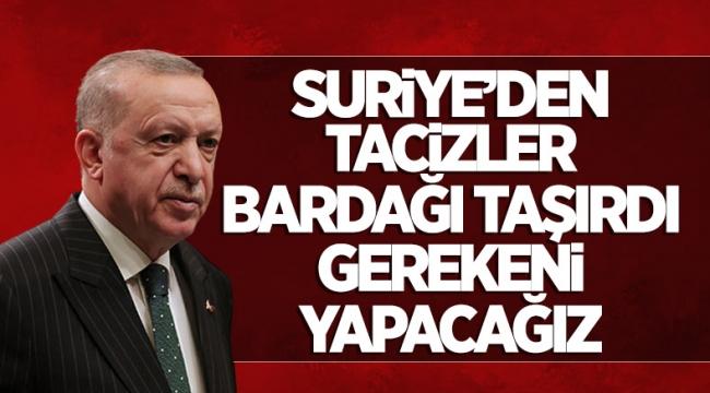 Cumhurbaşkanı Erdoğan'dan önemli açıklamalarO
