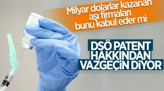 DSÖ'den aşı firmalarına 'patent hakkından feragat edin' çağrısı