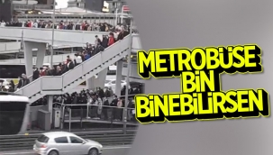 İstanbul'da iş çıkışı metrobüs çilesi