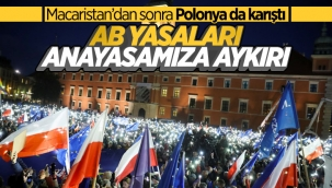 Polonya'da insanlar sokaklara inerek AB kararına tepki gösterdi
